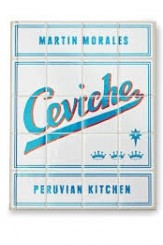ceviche, a Peruvian kitchen cookbook review