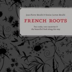 French roots cookbook review