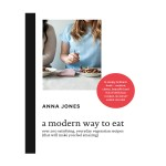 A Modern Way to Eat – Cookbook Review