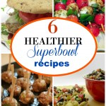 Healthy Superbowl Recipe Ideas